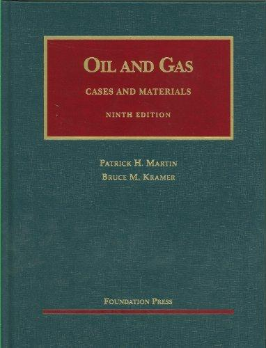 The Law of Oil and Gas, 9th (University Casebooks)