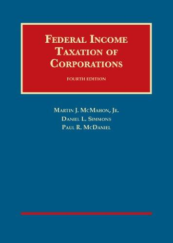 Federal Income Taxation of Corporations, 4th