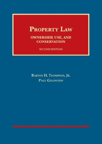 Property Law: Ownership, Use, and Conservation, 2d