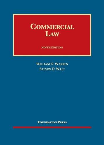 Commercial Law, 9th (Foundation Press) (University Casebook)