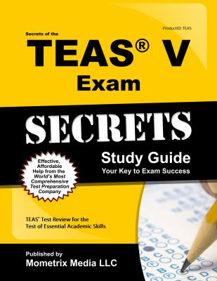 Secrets of the TEASr Exam Study Guide : TEASr Test Review for the Test of Essential Academic Skills