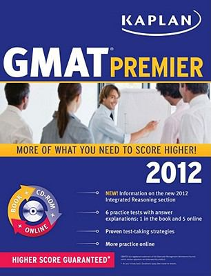 Kaplan GMAT 2012 Premier with CD-ROM