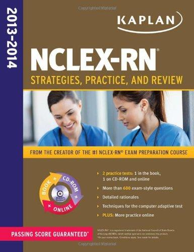 NCLEX-RN Strategies, Practice, and Review, 2013-2014