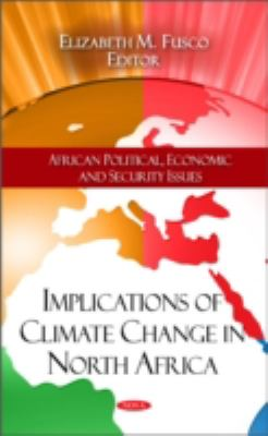 Implications of Climate Change in North Africa (African Political, Economic and Security Issues)