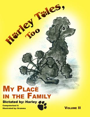 My Place in the Family : Harley Tales Volume 2