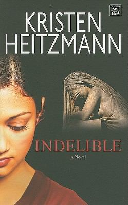 Indelible (Thorndike Christian Mystery)