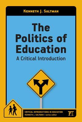 Politics of Education : A Critical Introduction