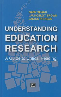 Understanding Education Research : A Guide to Critical Reading