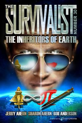 The Inheritors of Earth (The Survivalist) (Volume 30)