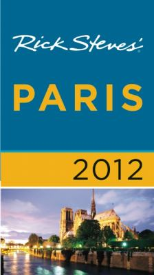 Rick Steves' Paris 2012