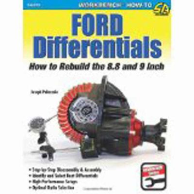 Ford Differentials : How to Rebuild the 8.8 and 9 Inch