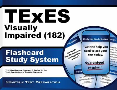 TExES (182) Visually Impaired Exam Flashcard Study System : TExES Test Practice Questions and Review for the Texas Examinations of Educator Standards