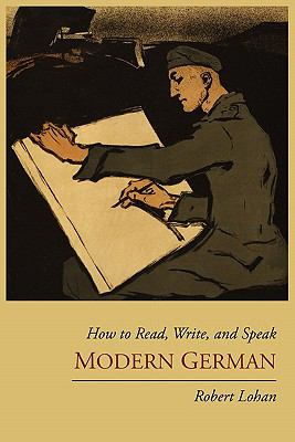 How to Read, Write, and Speak Modern German