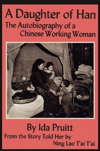 A Daughter of Han: The Autobiography of a Chinese Working Woman