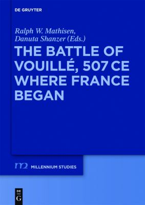 Battle of Vouille, 507 CE : Where France Began