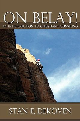 On Belay! An Introduction to Christian Counseling