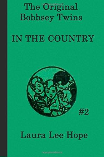 The Bobbsey Twins in the Country (The Original Bobbsey Twins) (Volume 2)