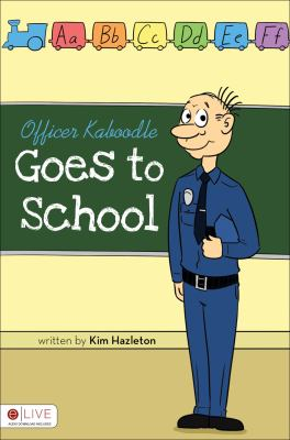 Officer Kaboodle Goes to School