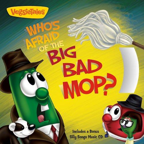 Who's Afraid of the Big Bad Mop? (Veggietales)