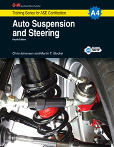 Auto Suspension & Steering, A4 (Training Series for Certification)
