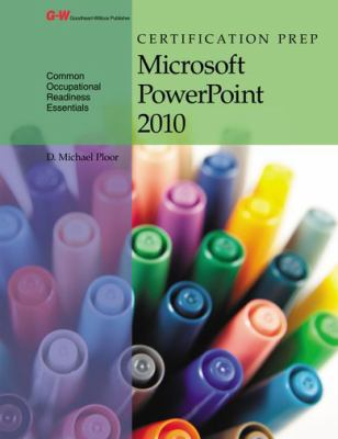 Certification Prep Microsoft PowerPoint 2010