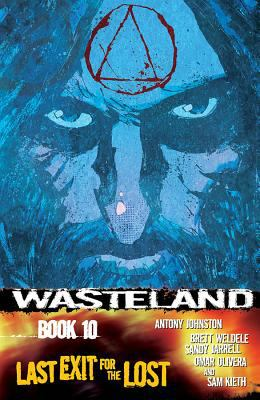 Wasteland Volume 10 : Last Exit for the Lost