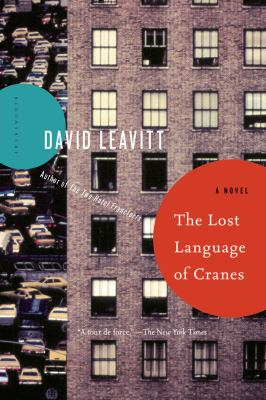 Lost Language of Cranes : A Novel