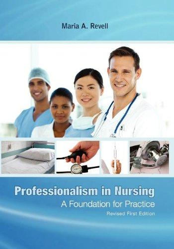 Professionalism in Nursing: A Foundation for Practice (Revised First Edition)