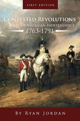 Era of the American Revolution, 1763-1800