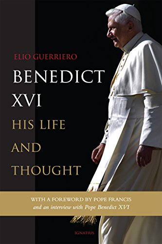 Benedict XVI: His Life and Thought