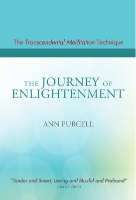 Transcendental Meditation Technique/the Journey to Enlightenment : Let Your Soul Sing