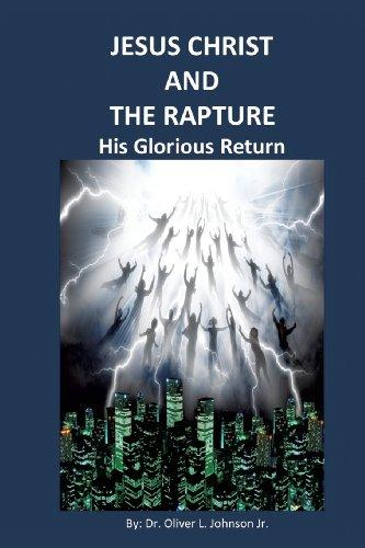 Jesus Christ and the Rapture