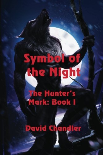 Symbol of the Night (The Hunter's Mark) (Volume 1)