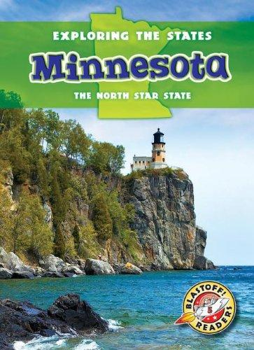 Minnesota: The North Star State (Blastoff Readers. Level 5)