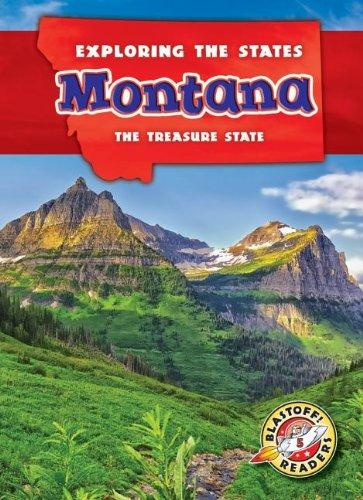 Montana: The Treasure State (Exploring the States)