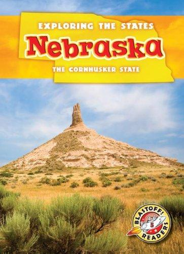 Nebraska: The Cornhusker State (Exploring the States)