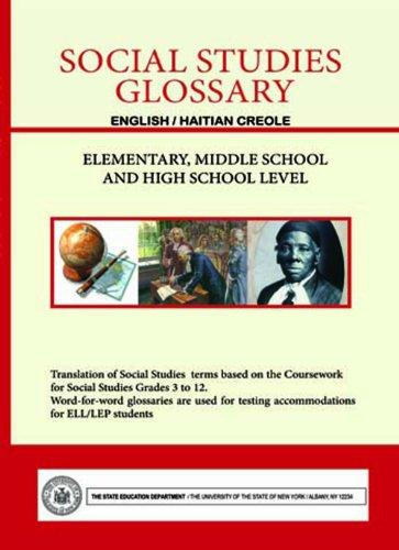 Social Studies Glossary - English/Haitian Creole - Elementary, Middle School and High School Level