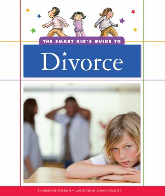 Smart Kid's Guide to Divorce