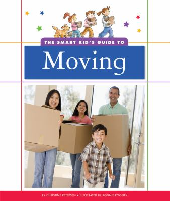 Smart Kid's Guide to Moving