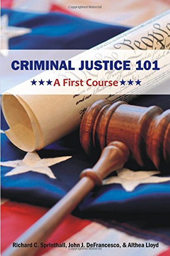 Criminal Justice 101: A First Course