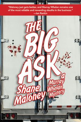 Big Ask : A Murray Whelan Mystery
