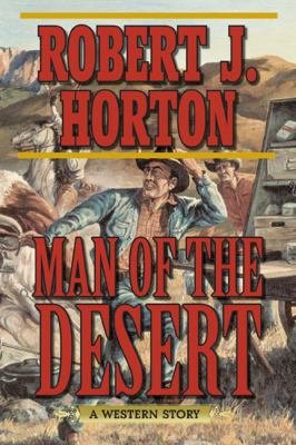 Man of the Desert : A Western Story