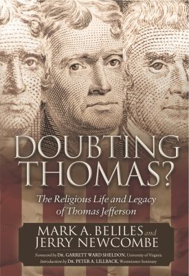 Doubting Thomas : The Religious Life and Legacy of Thomas Jefferson