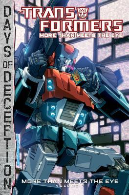 Transformers: More Than Meets the Eye Volume 7 : More Than Meets the Eye Volume 7