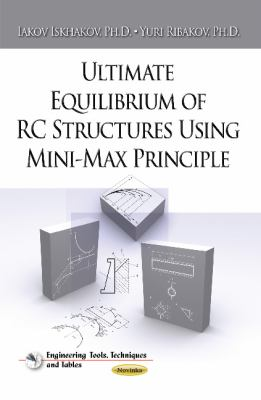 Ultimate Equilibrium of RC Structures Using Mini-Max Principle