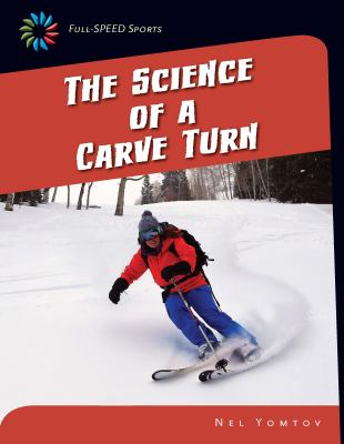 Science of a Carve Turn