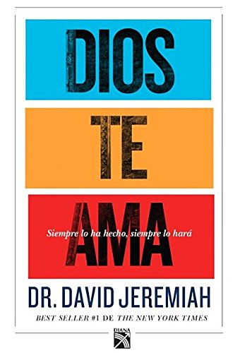 Dios Te AMA: God Loves You (Spanish Edition)
