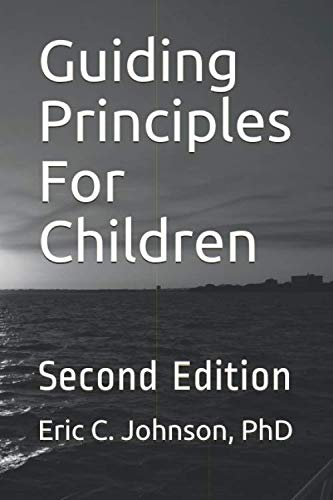 Guiding Principles For Children: Second Edition