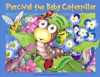 Percival the Baby Caterpillar
