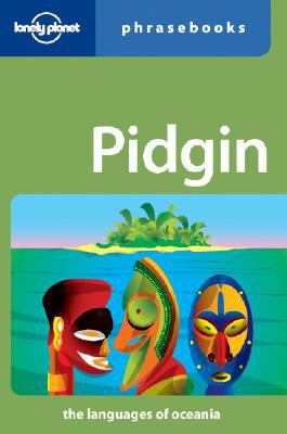 Lonely Planet: Pidgin Phrasebook, 3rd Edition